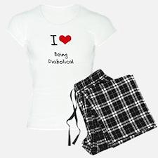 I Love Being Diabolical Pajamas