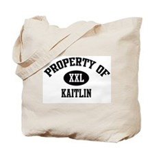Property of Kaitlin Tote Bag
