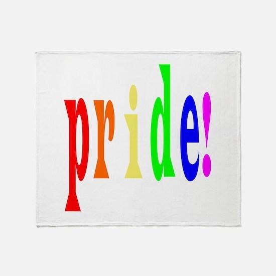 Indubitably Pride Throw Blanket