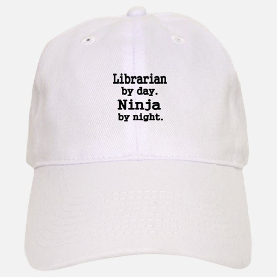 Librarian day. Ninja by Night Baseball Baseball Baseball Cap