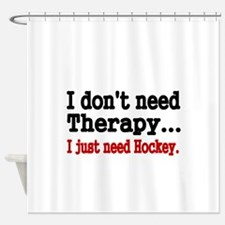I dont need therapy. I just need Hockey. Shower Cu