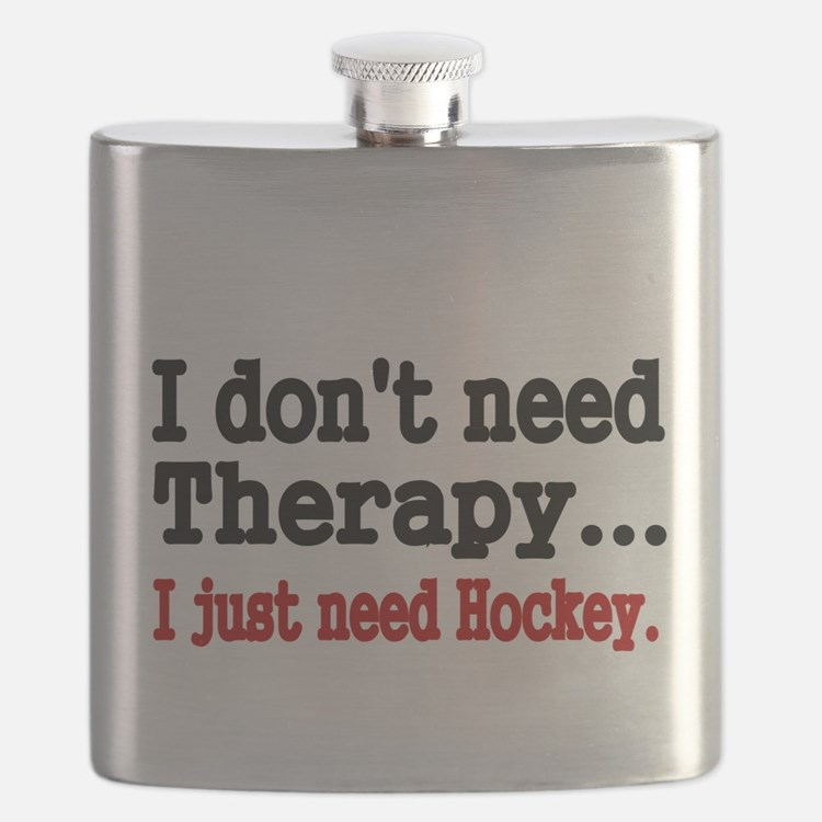 I dont need therapy. I just need Hockey. Flask