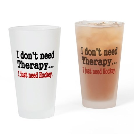 I dont need therapy. I just need Hockey. Drinking