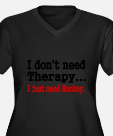 I dont need therapy. I just need Hockey. Plus Size