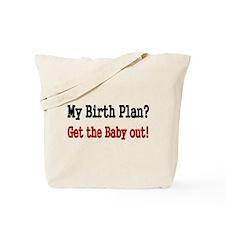 My Birth Plan Tote Bag