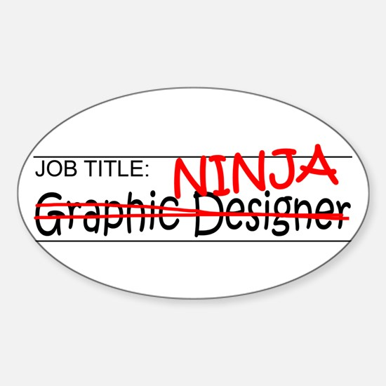 Job Ninja Graphic Designer Sticker (Oval)