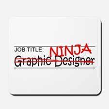 Job Ninja Graphic Designer Mousepad