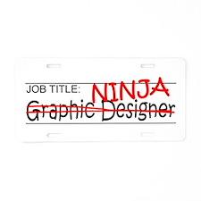 Job Ninja Graphic Designer Aluminum License Plate
