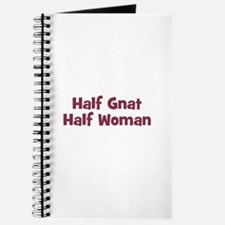 Half GNAT Half Woman Journal