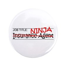 "Job Ninja Insurance 3.5"" Button"