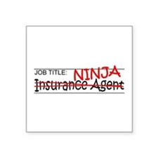 "Job Ninja Insurance Square Sticker 3"" x 3"""