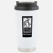 DEATH - NOT TODAY Travel Mug
