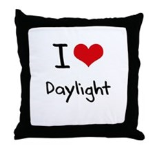 I Love Daylight Throw Pillow