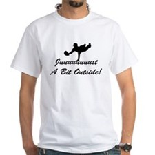 """Juuuuust A Bit Outside!"" Men's Fitted T"