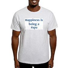 Papa : Happiness Ash Grey T-Shirt
