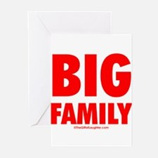 big family Greeting Cards