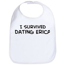 Survived Dating Erica Bib