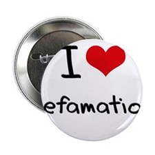 "I Love Defamation 2.25"" Button"