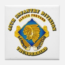 Army - 45th Infantry Division - DUI Tile Coaster