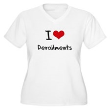 I Love Derailments Plus Size T-Shirt