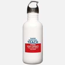 Those Who Can, Teach Water Bottle