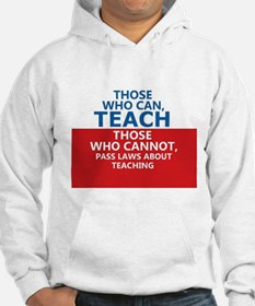 Those Who Can, Teach Jumper Hoody