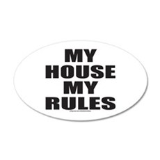 MY HOUSE MY RULES Wall Decal