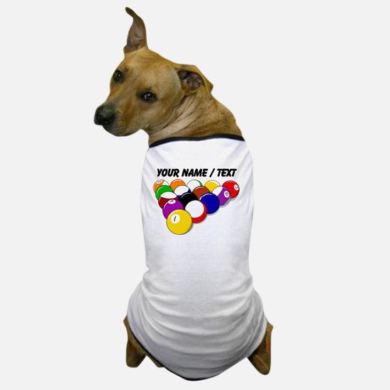 Custom Eight Ball Rack Dog T-Shirt