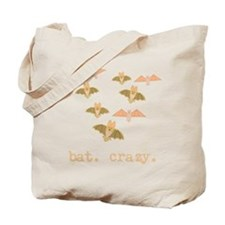 bat. crazy. Tote Bag