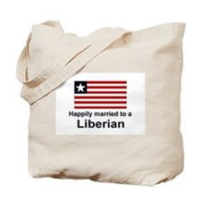 Happily Married To A Liberian Tote Bag