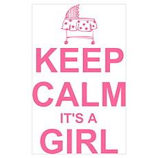 Keep Calm It's A Girl Wall Art Poster