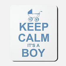 Keep Calm It's A Boy Mousepad