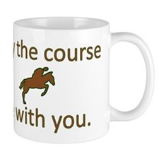 May the course be with you - EQUESTRIAN JUMPER Mug