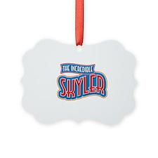 The Incredible Skyler Ornament