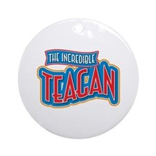 The Incredible Teagan Ornament (Round)