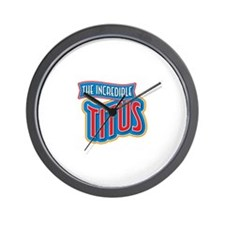 The Incredible Titus Wall Clock