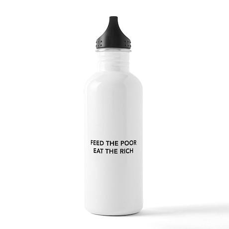 Feed Poor Eat Rich Water Bottle