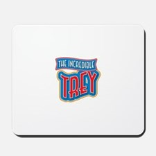 The Incredible Trey Mousepad