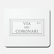 Via dei Coronari, Rome - Italy Mousepad