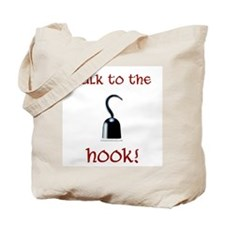 Talk to the hook pirate Tote Bag
