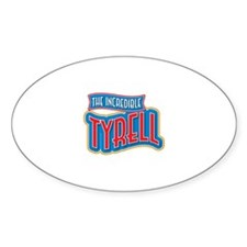 The Incredible Tyrell Decal