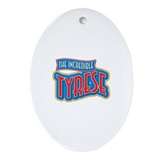 The Incredible Tyrese Ornament (Oval)