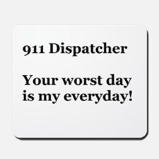 911 Dispatcher Mousepad
