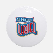 The Incredible Uriel Ornament (Round)