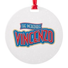 The Incredible Vincenzo Ornament