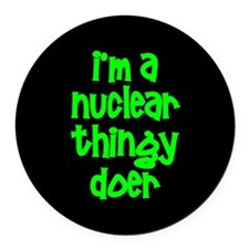 Nuclear Thingy Doer Round Car Magnet