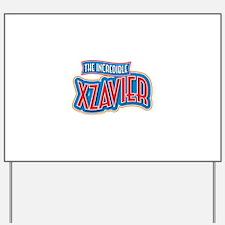 The Incredible Xzavier Yard Sign