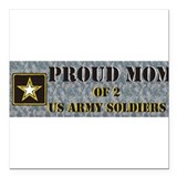Proud mom of 2 soldiers Square Car Magnets