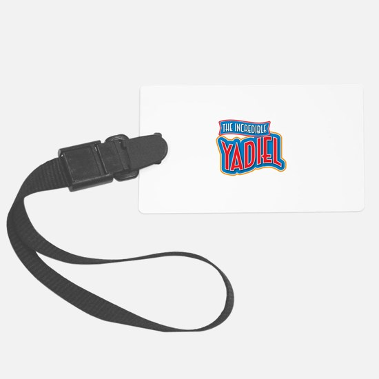 The Incredible Yadiel Luggage Tag