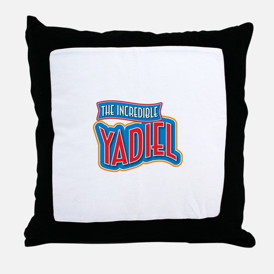 The Incredible Yadiel Throw Pillow